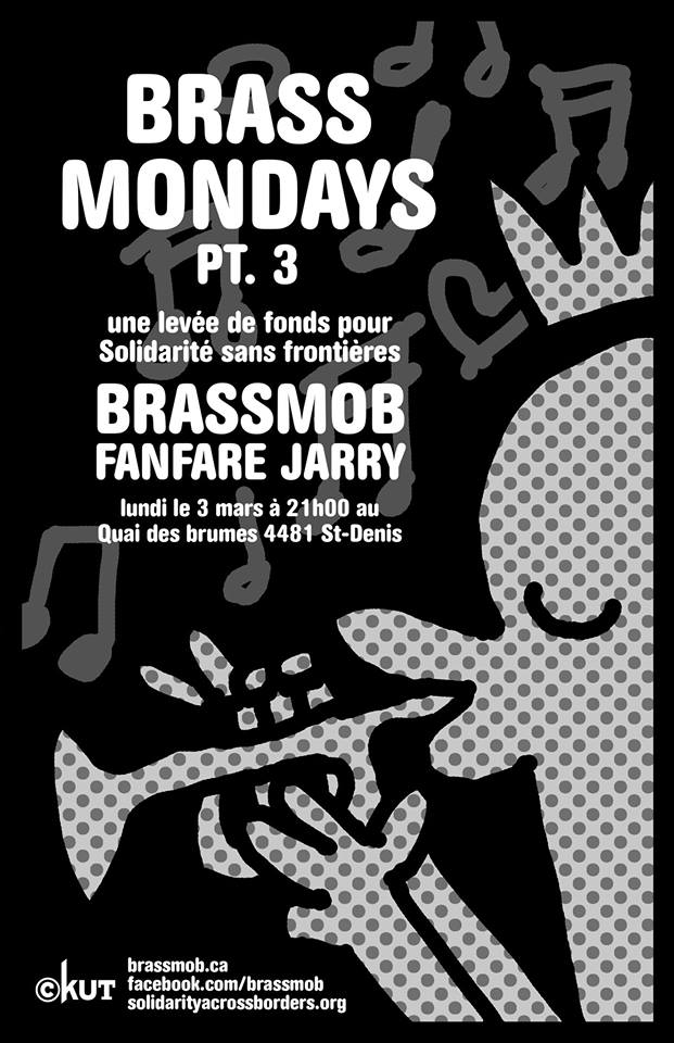 (March 3) Brass Monday, a fundraiser for Solidarity Across Borders, with Fanfare Jarry and Brassmob