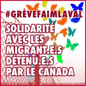Migrant(e)s en grève de la faim au Centre de prévention de l'immigration de Laval : Agissez maintenant en solidarité