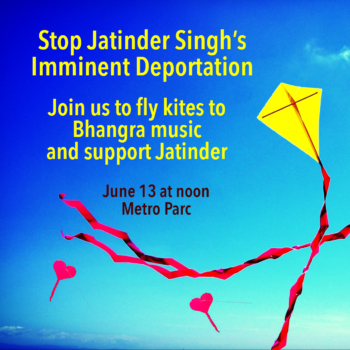 Stop Jatinder Singh's Imminent Deportation Tuesday: Community members fly kites to lift his spirits!