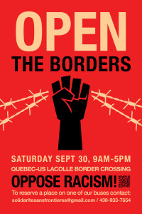 Demonstration at the Quebec-US Border: Migrants & Refugees Welcome! Open the Borders! Oppose Racism! (September 30)