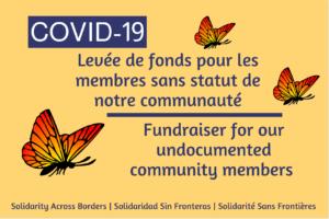 COVID-19 | Levée de fonds pour les membres sans statut de notre communauté