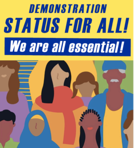 4 July:  Mass Rally and March: Status for all! Everyone is Essential!