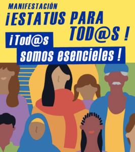 4 de Julio: Gran Marcha: Estatus para todas y todos! Tod@s somos esenciales!