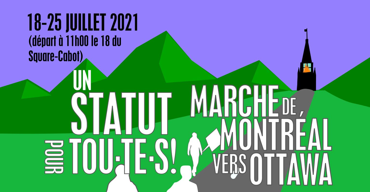 Undocumented Migrant March from Montreal to Ottawa : Status for All!