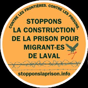 Non à une nouvelle prison pour les refugié-es et migrant-es à Laval