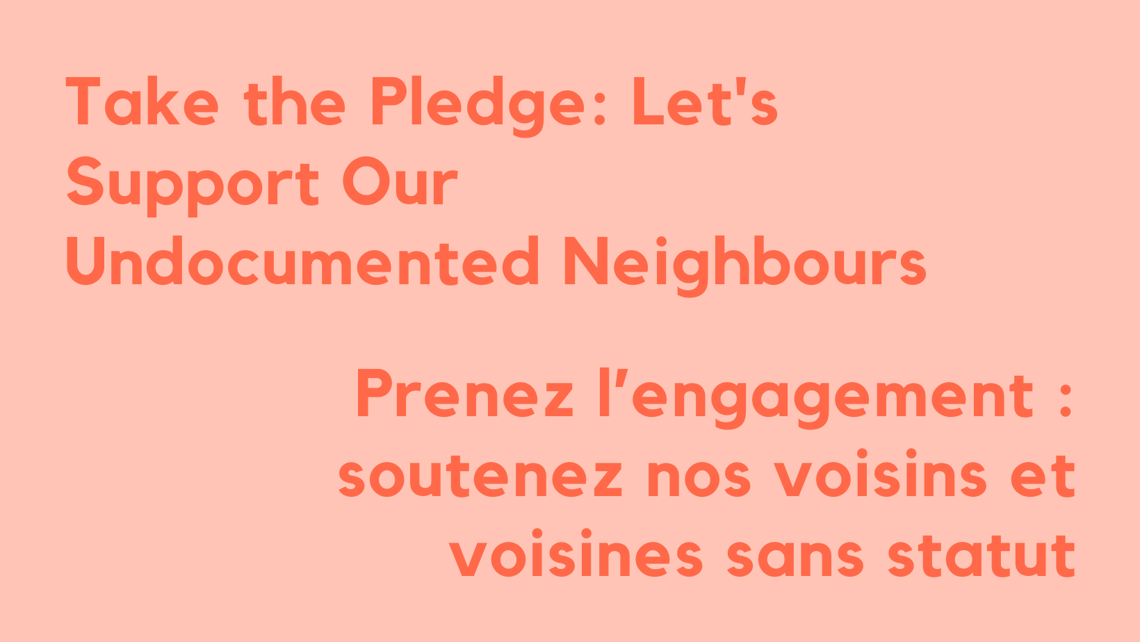 Take The Pledge: Let's Support Our Undocumented Neighbours
