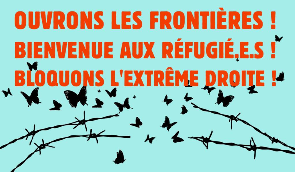 (19 mai) Ouvrons les frontières! Bienvenu.e.s aux réfugié.e.s! Bloquons l'extrême-droite raciste!