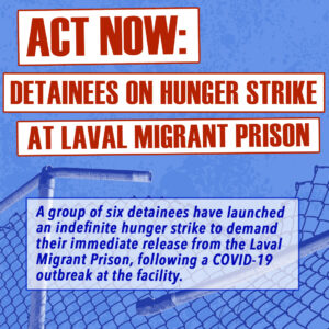 Act Now: Second Group of Detainees on Hunger Strike at the Laval Migrant Prison!