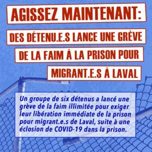 Agissez maintenant : Un deuxième groupe de détenu-e-s lance une grève de la faim à la prison pour migrant-e-s à Laval !