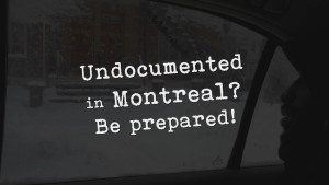 Solidarity Across Borders launches videos to help undocumented migrants survive encounters with the SPVM