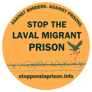 Stop the Prison! Info-session on the government's plan to build a new migrant prison in Laval and what is being done to oppose it